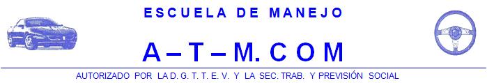 Escuela de Manejo ATM.COM Coatzacoalcos