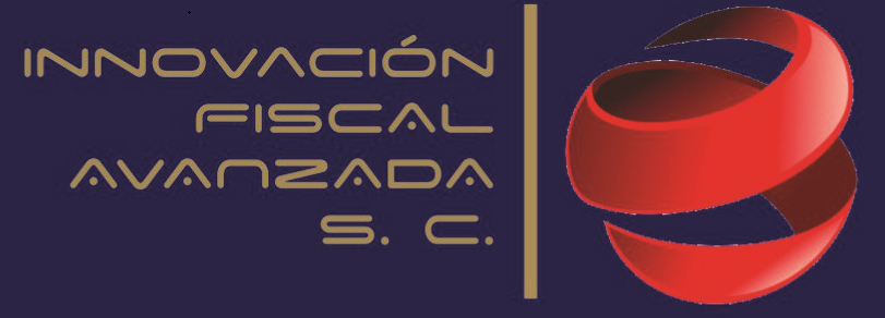 INNOVACION FISCAL AVANZADA S.C.