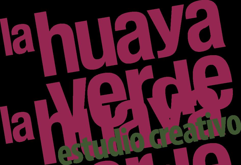 La Huaya Verde - Agencia Creativa Mérida